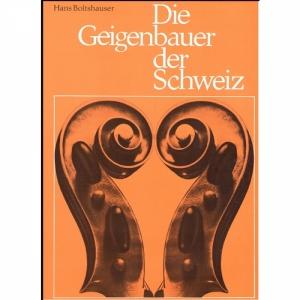 Die Geigenbauer der Schweiz - Hans Boltshauser
